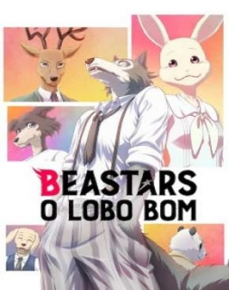 Beastars - O Lobo Bom - 1ª Temporada Dublado