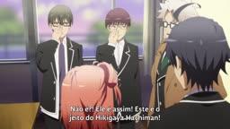 Yahari Ore no Seishun Love Comedy wa Machigatteiru. Kan ep 7   Legendado    - Anitube