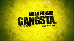 Gangsta. 09
